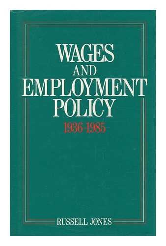 9780043311103: Wages and Employment Policy ( 1936-1985 )