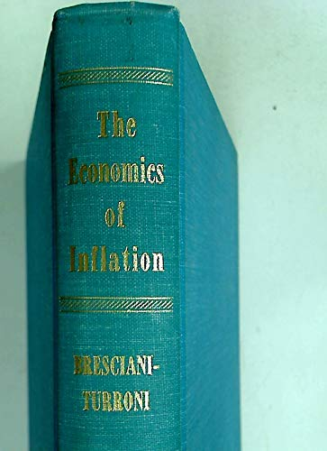 9780043320051: The economics of inflation; a study of currency depreciation in post-war Germany. With a foreword by Lionel Robbins. Translated by Millicent E. Savers