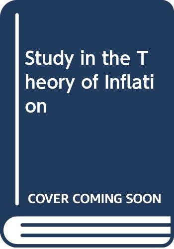 9780043320129: Study in the Theory of Inflation