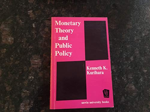 9780043320150: Monetary Theory and Public Policy