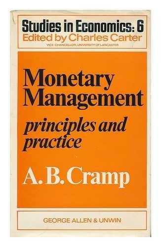 9780043320440: Monetary Management: Principles and Practice (Studies in economics, 6)
