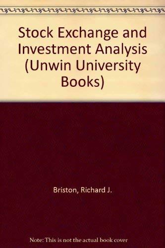 9780043320525: Stock Exchange and Investment Analysis (Unwin University Books)