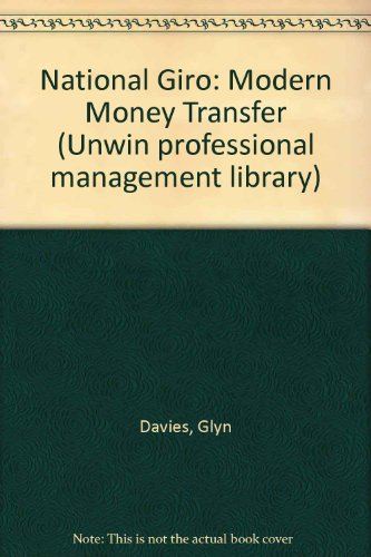 9780043320549: National Giro: Modern Money Transfer (Unwin professional management library)