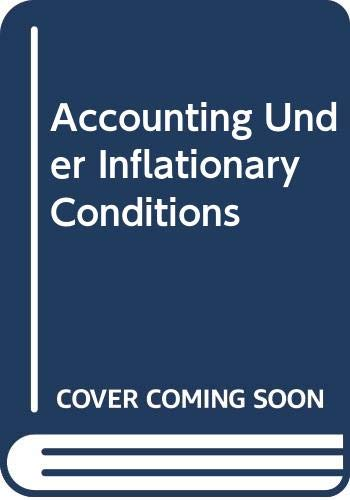 9780043320570: Accounting Under Inflationary Conditions