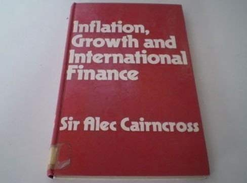 9780043320631: Inflation, Growth and International Finance