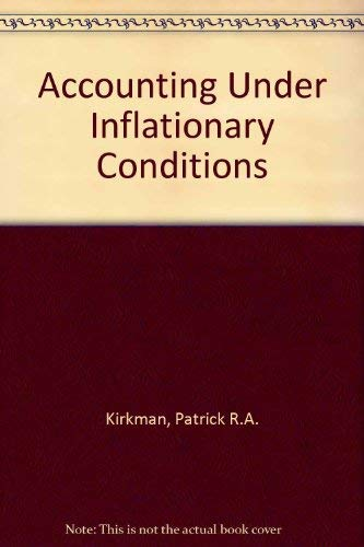 9780043320679: Accounting Under Inflationary Conditions