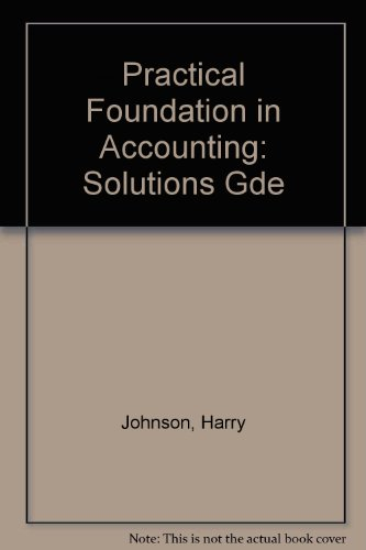 9780043320853: Practical Foundation in Accounting: Solutions Gde