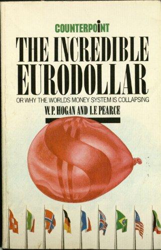 9780043320891: Incredible Eurodollar (Counterpoint)