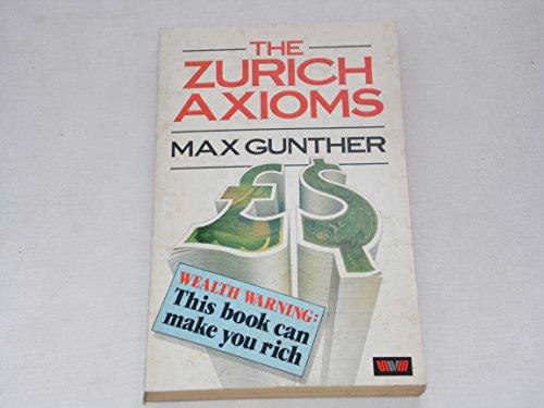 9780043321263: The Zurich Axioms