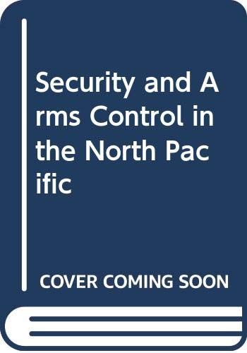 9780043321386: Security and Arms Control in the North Pacific