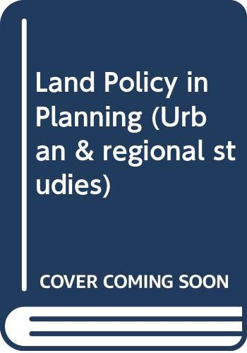 9780043330173: Land Policy in Planning (Urban & regional studies)