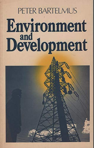9780043330227: Environment and Development