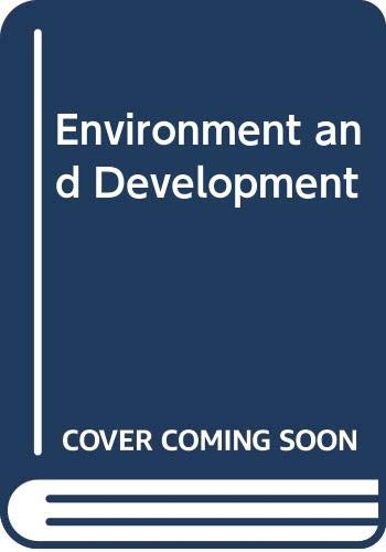 9780043330265: Environment and Development