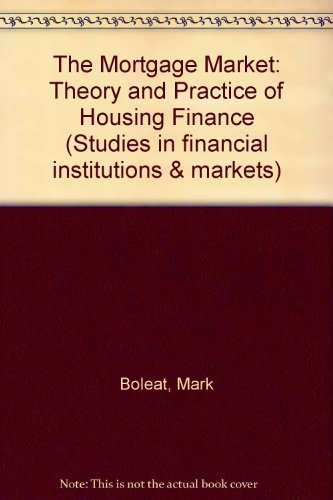 9780043340110: The Mortgage Market (Studies in Financial Institutions and Markets)