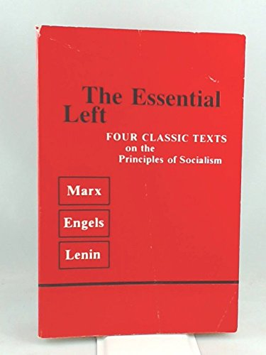 Essential Left (U.Books): Marx, Karl, etc.