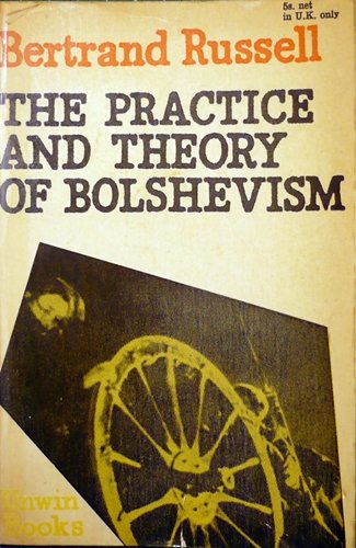 9780043350188: Practice and Theory of Bolshevism (U.Books)