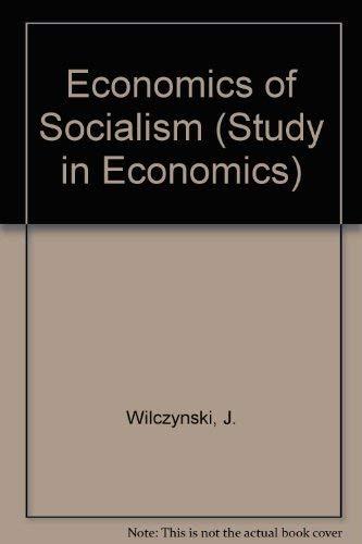 9780043350348: Economics of Socialism (Study in Economics)