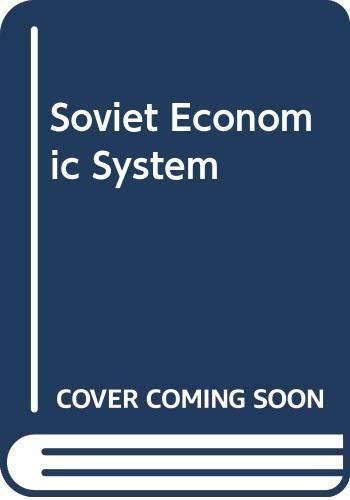 9780043350355: Soviet Economic System