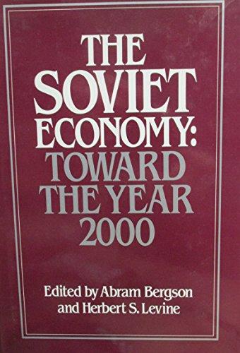 9780043350454: The Soviet Economy: Toward the Year 2000