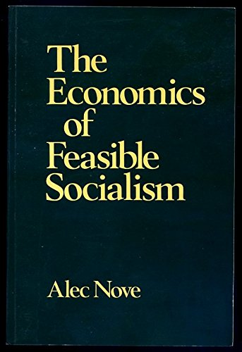 9780043350485: The Economics of Feasible Socialism