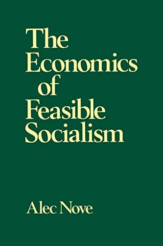 9780043350492: The Economics of Feasible Socialism