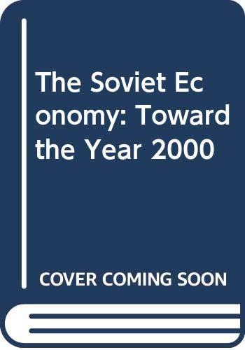 9780043350539: The Soviet Economy: Toward the Year 2000