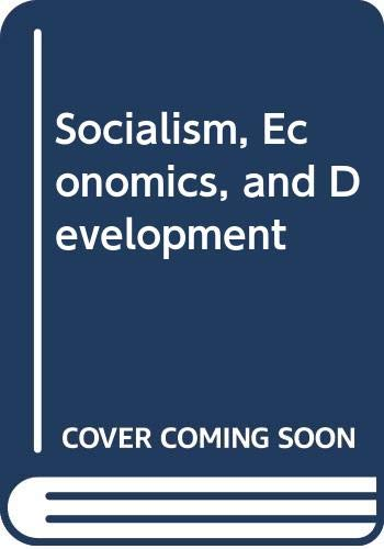 9780043350546: Socialism, Economics and Development