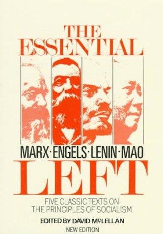 The Essential Left: Marx, Engels, Lenin, Mao: David Mclellan