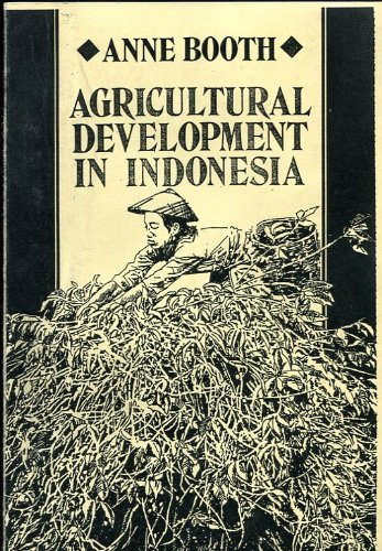 9780043350607: Agricultural Development in Indonesia (Southeast Asia Publications Series)
