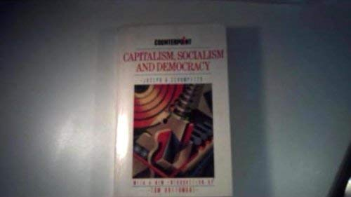 9780043350645: Capitalism, Socialism and Democracy (Counterpoint)