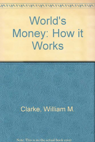 9780043360316: World's Money: How it Works