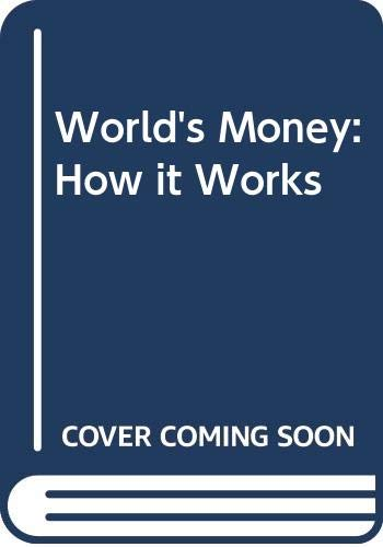9780043360361: World's Money: How it Works