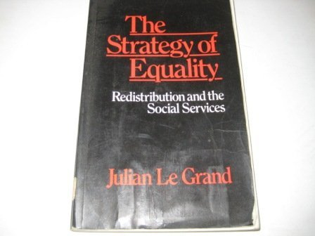 9780043360743: Strategy of Equality: Redistribution and the Social Services