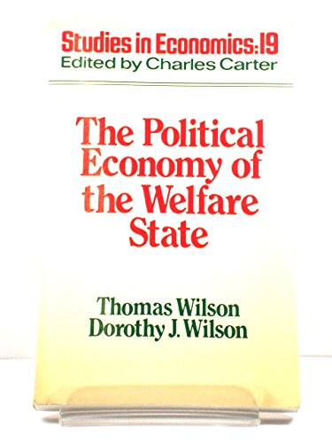 9780043360781: The Political Economy of the Welfare State