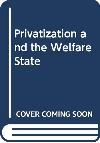 9780043360798: Privatization and the Welfare State