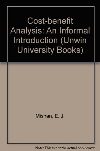 9780043380444: Cost-benefit Analysis: An Informal Introduction (Unwin University Books)