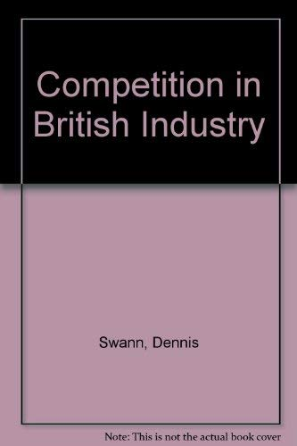 9780043380666: Competition in British Industry