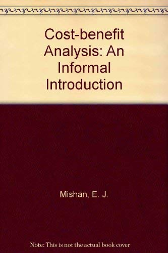9780043380734: Cost-benefit Analysis: An Informal Introduction