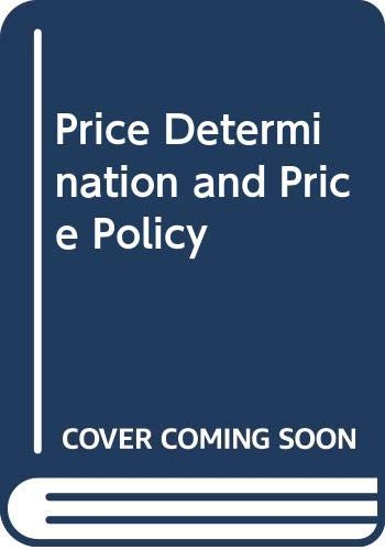 9780043380840: Price Determination and Price Policy (Economics and society series ; no. 5)
