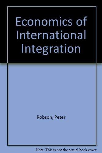 9780043380901: Economics of International Integration (Studies in economics)