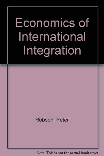 9780043380918: Economics of International Integration (Studies in economics)