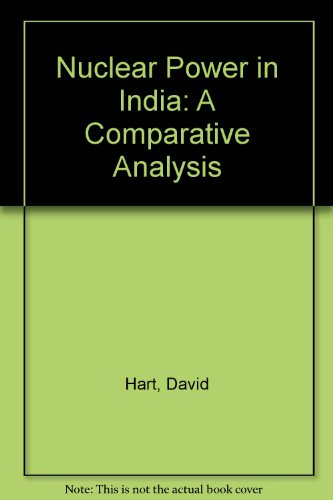 9780043381014: Nuclear Power in India: A Comparative Analysis
