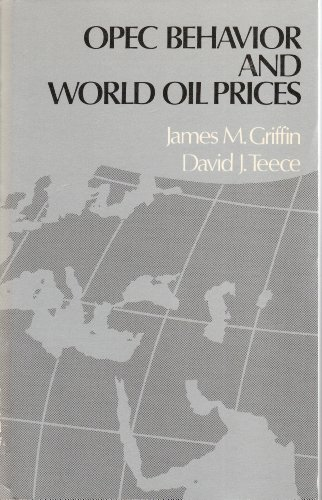 9780043381038: Organization of Petroleum Exporting Countries Behaviour and World Oil Prices