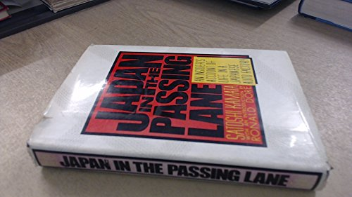 9780043381069: Japan in the Passing Lane: Insider's Account of Life in a Japanese Auto Factory