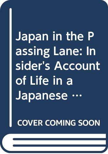 Japan in the Passing Lane: Insider's Account: Kamata, Satoshi