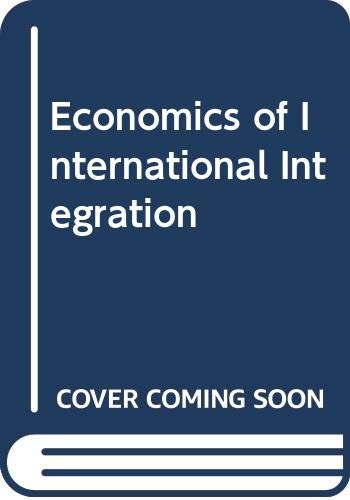 9780043381137: The economics of international integration (Studies in economics)