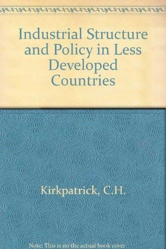 9780043381151: Industrial Structure and Policy in Less Developed Countries