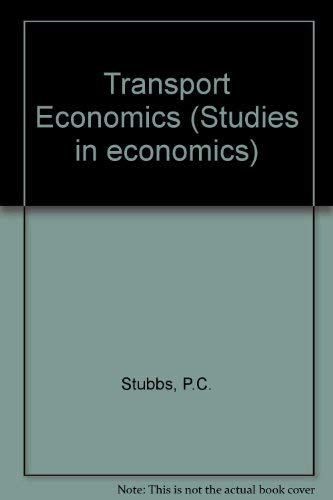 9780043381212: Transport economics (Studies in economics)