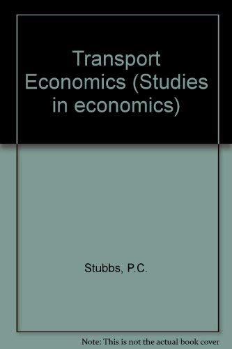 9780043381212: Transport Economics (Studies in economics)