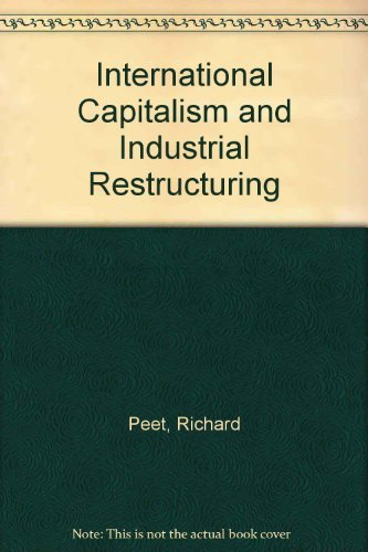9780043381335: International Capitalism and Industrial Restructuring: A Critical Analysis
